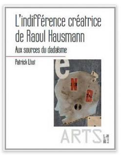 L'indifférence créatrice de Raoul Hausmann